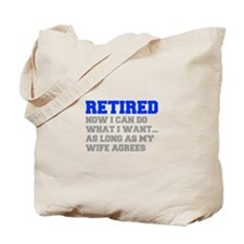 retired-now-I-can-do-FRESH-BLUE-GRAY Tote Bag