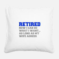 retired-now-I-can-do-FRESH-BLUE-GRAY Square Canvas