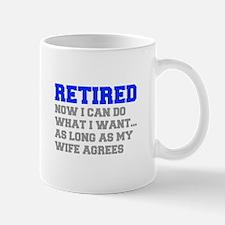 retired-now-I-can-do-FRESH-BLUE-GRAY Mugs