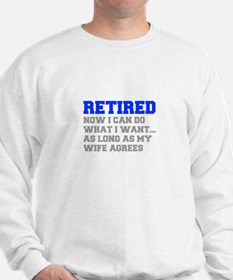 retired-now-I-can-do-FRESH-BLUE-GRAY Sweatshirt