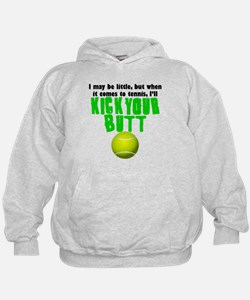 Kick Your Butt At Tennis Hoodie