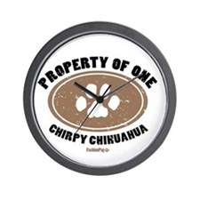 """Property of One Chirpy Chihuahua"" Wall Clock"