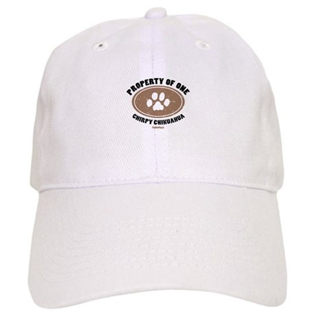 """Property of One Chirpy Chihuahua"" Cap"