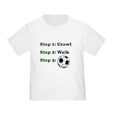 Crawl Walk Soccer T-Shirt