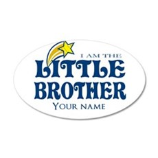 I am the Little Brother 20x12 Oval Wall Decal