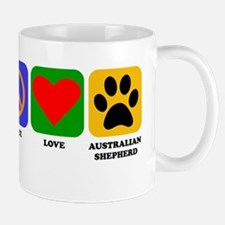 Peace Love Australian Shepherd Mugs