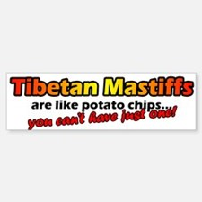 Tibetan Mastiff Potato Chip Bumper Bumper Bumper Sticker