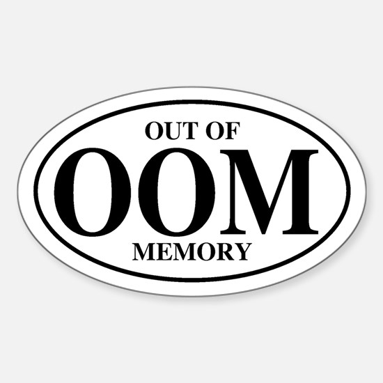 Out Of Memory Oval Decal