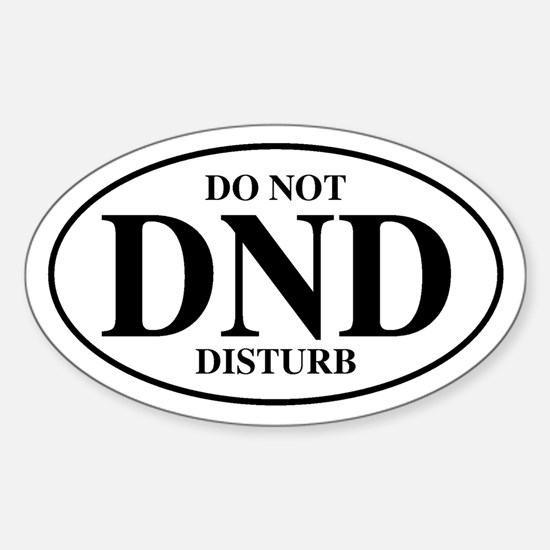 Do Not Disturb Oval Decal