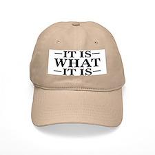 IT IS WHAT IT IS Hat