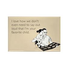 Dad's Favorite Child Magnet