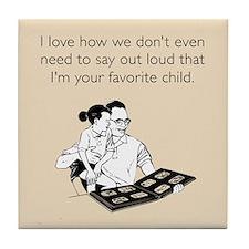 Dad's Favorite Child Tile Coaster
