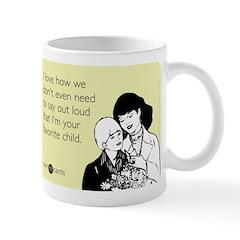 Mother's Favorite Child Mug