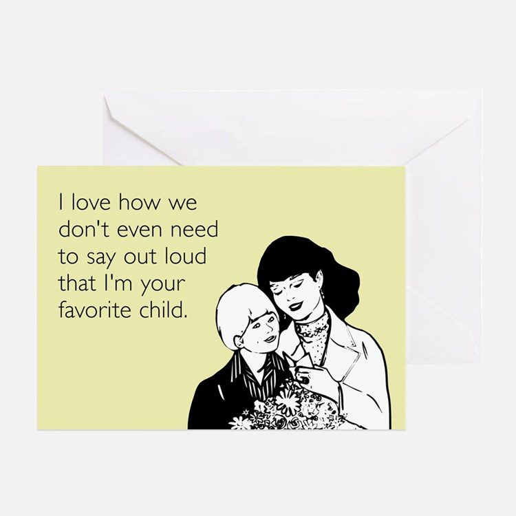Mother's Favorite Child Greeting Card