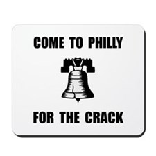 Philly Crack Mousepad