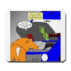 Zombie Mechanic Jokes Mousepad