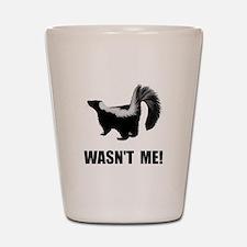 Skunk Wasnt Me Shot Glass
