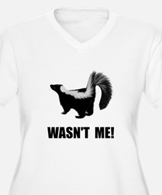 Skunk Wasnt Me Plus Size T-Shirt
