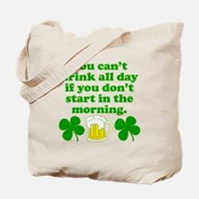 Start In the Morning Tote Bag