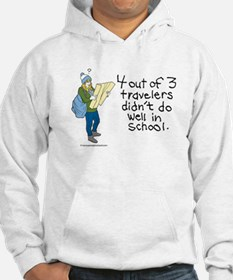 4 out of 3 travelers Hoodie