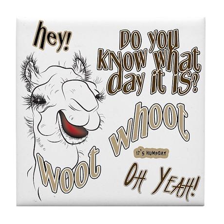 Hump Day OhYeah Camel Tile Coaster