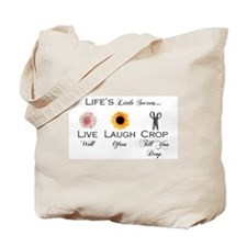 Live. Laugh. Crop. Tote Bag