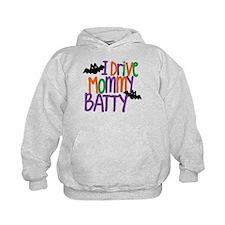 I Drive Mommy Batty Hoodie