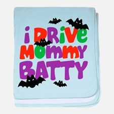 I Drive Mommy Batty Funny Baby Halloween baby blan