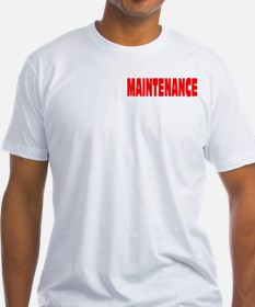 MAINTENANCE Shirt