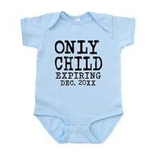 Only Child Expiring Infant Bodysuit