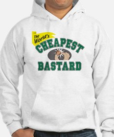 World's Cheapest Bastard Hoodie Sweatshirt