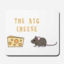 The Big Cheese Mousepad