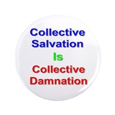 Collective Salvation Is Collective Damnation 3.5&q