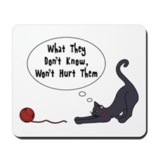 What They Dont Know Mousepad