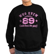 Funny 89th Birthday Sweatshirt