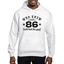 Funny 86th Birthday Hoodie
