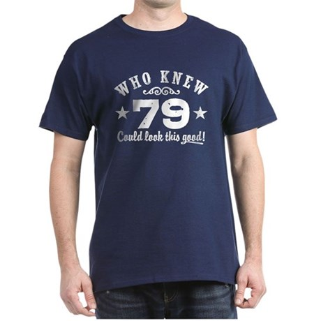 Funny 79th Birthday Dark T-Shirt