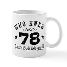 Funny 78th Birthday Mug