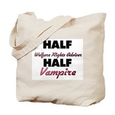 Half Welfare Rights Adviser Half Vampire Tote Bag