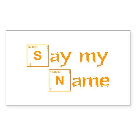 say-my-name-break-orange 2 Sticker