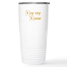 say-my-name-break-orange 2 Travel Mug