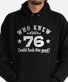 Funny 76th Birthday Hoodie