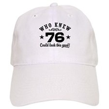 Funny 76th Birthday Baseball Cap