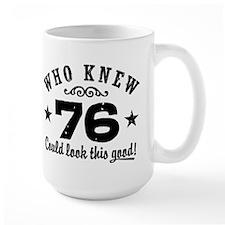 Funny 76th Birthday Mug