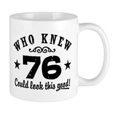 Funny 76th Birthday Mug