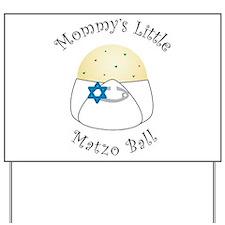 Mommy's Little Matzo Ball Yard Sign