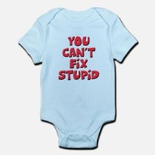 Fix Stupid Infant Bodysuit