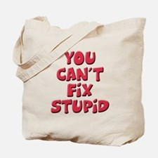 Fix Stupid Tote Bag