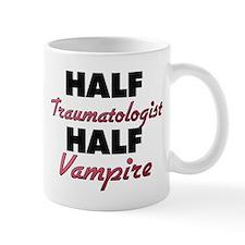 Half Traumatologist Half Vampire Mugs