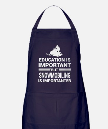 Education Important But Snowmobiling Apron (dark)